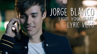 Baixar - Jorge Blanco Light Your Heart Lyric Video Grátis