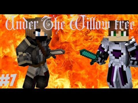 Under The Willow Tree | Ep.7 - A Fight Worth Waiting For (a Minecraft Roleplay)
