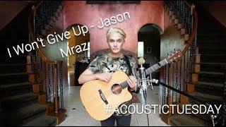 I Won't Give Up - Jason Mraz (Acoustic Cover by Ian Grey)