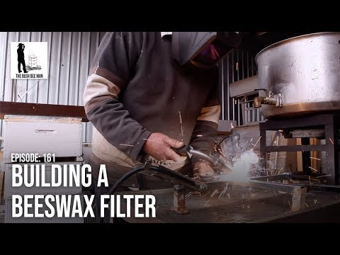 Building A Beeswax Filter - The Bush Bee Man