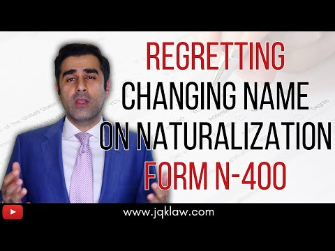 Regretting Changing Name On Naturalization Form N 400