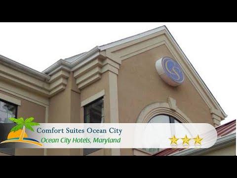 Comfort Suites Ocean City - Ocean City Hotels, Maryland