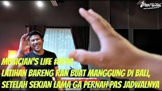 Download Video MUSICIAN'S LIFE #590   LATIHAN BARENG RAN BUAT MANGGUNG DI BALI MP3 3GP MP4