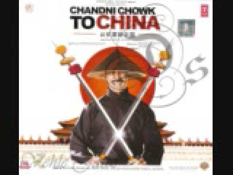 chandni chowk to china title soundtrack -full song