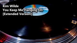 Kim Wilde - You Keep Me  Hanging On [Extended Version] (1986)