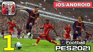 eFootball PES 2021 Gameplay Walkthrough (Android, iOS) - Part 1 screenshot 1