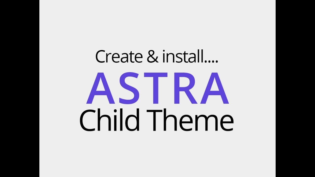 how to create an astra child theme