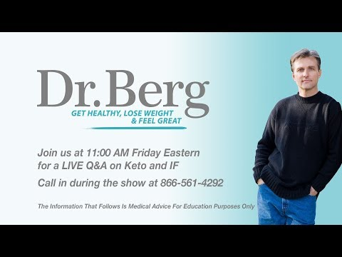 Join Dr. Berg for a Q&A on Keto