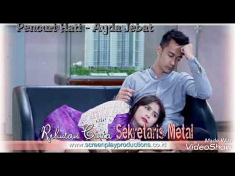 OST Rebutan Cinta Sekretaris Mental (Pencuri Hati) - Ayda Jebat