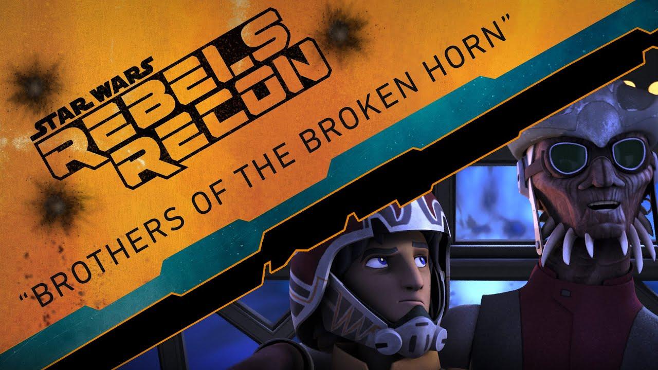 "Download Rebels Recon #2.05: Inside ""Brothers of the Broken Horn"" | Star Wars Rebels"