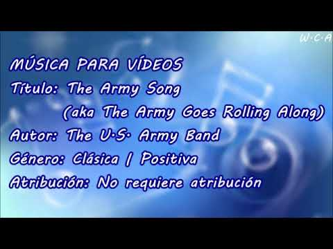 The Army Song (aka The Army Goes Rolling Along) - The U.S. Army Band