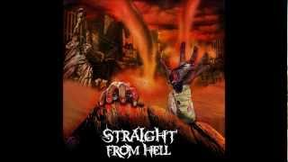 STRAIGHT FROM HELL - I SAW THEM DYING
