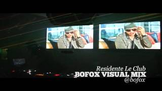 Le Club Presenta Vj Bobby BOFOX VISUAL MIX