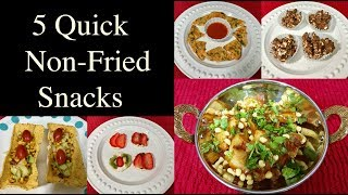 Quick And Healthy Snacks Recipes | Quick Non-Fried Snacks For Kids