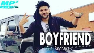 Guru Randhawa: BOYFRIEND Official Song |New Songs Latest | Topic MP3 | New Punjabi Songs 2018