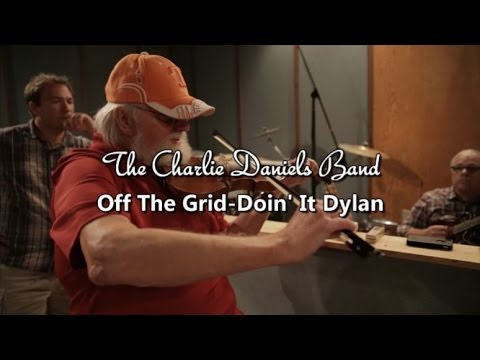 "Charlie Daniels ""Off The Grid-Doin' It Dylan"" Interview 2014"