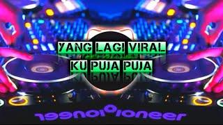Download Lagu Sungguh Ku Terpuruk Dalam Lamunan | Ku Puja Puja Remix Enak 2020 mp3