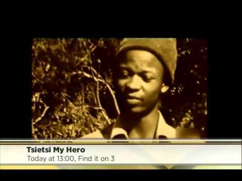 Tsietsi My Hero The Documentary