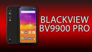 Blackview BV9900 Pro - топовый смартфон с тепловизором!