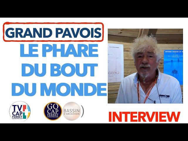 Grand Pavois La Rochelle 2021 #4 Entretien André BRONNER Phare du Bout du Monde Ushuaia -La Rochelle