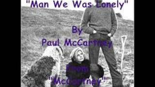 """Man We Was Lonely"" By Paul McCartney"