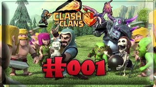 Clash of Clans #001 | Neues Dorf neues Glück? | Let's Play CoC