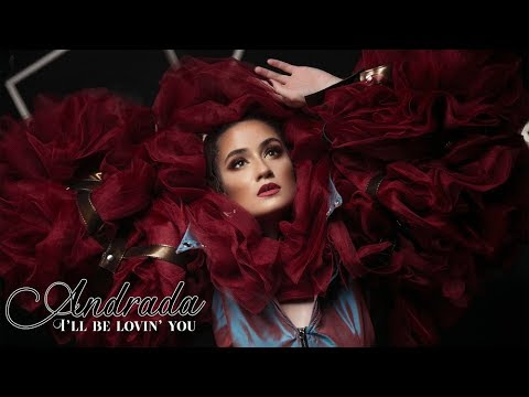 ANDRADA - I'll Be Lovin' You (Official Music Video)