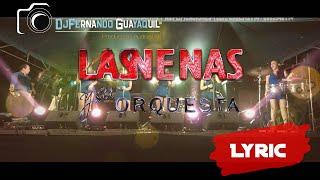 La que se va soy yo - Las Nenas y su Orquesta Video Lyrics HD