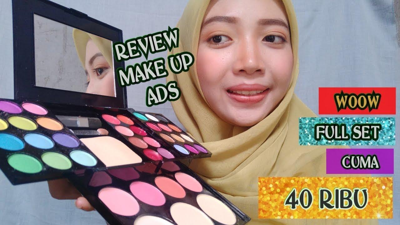 Review Make Up Ads 40 Ribuan Fullset I Tips Make Up Murah Youtube
