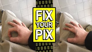 FIX YOUR PIX 3