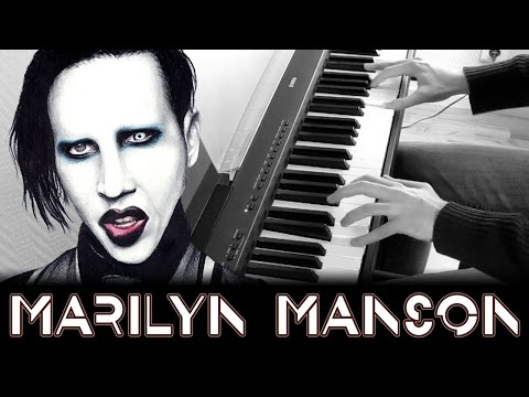 Marilyn Manson - The Nobodies - Piano Cover