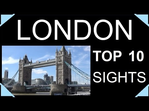 London top 10 must see sights and attractions