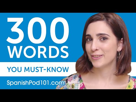 300 Words Every Spanish Beginner Must Know