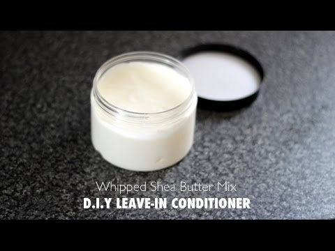D.I.Y Whipped Shea Butter Mix | LEAVE-IN CONDITIONER RECIPE!