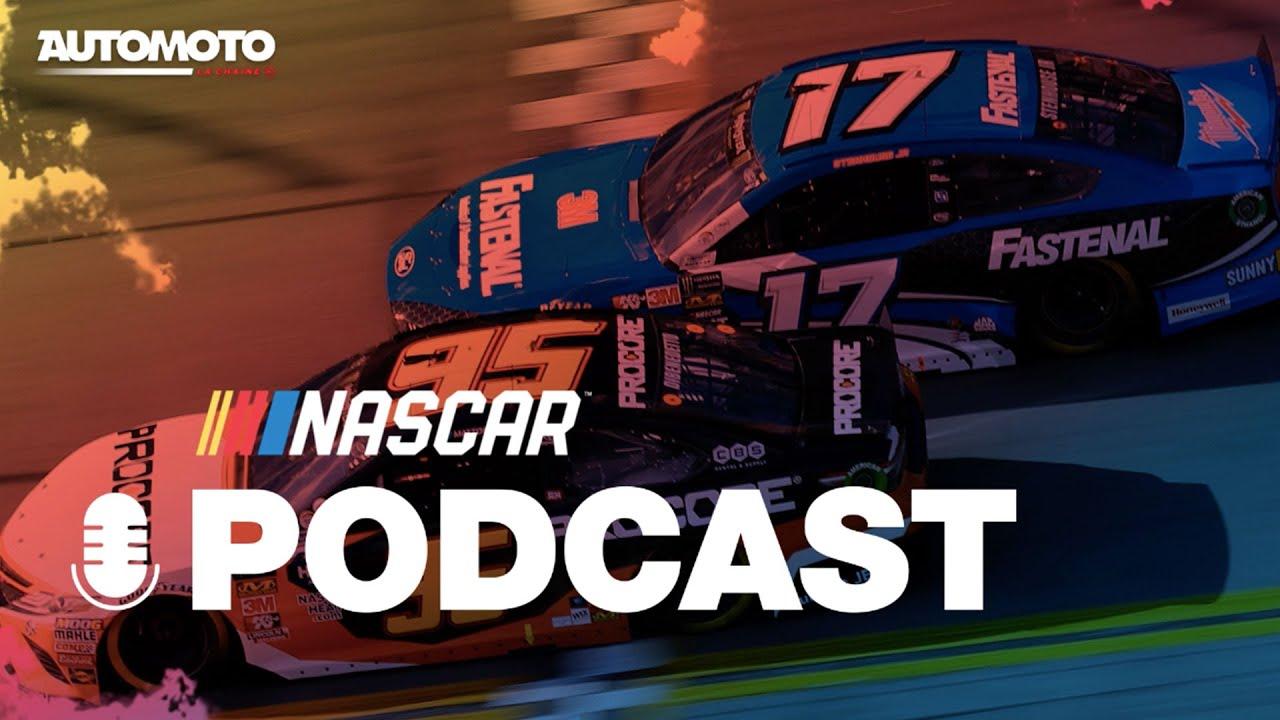 [PODCAST NASCAR] Tour d'horizon de l'actu NASCAR