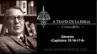 A Través de la Biblia - Génesis capítulos 15:16 - 17:5