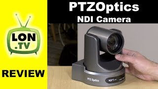 PTZOptics 12X NDI PTZ Streaming / Broadcast Camera Review - Video Production Series