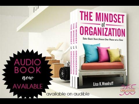 Organize 365 Podcast Episode 140 - The Mindset of Organization Audiobook