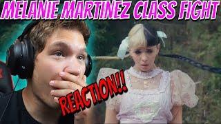 Melanie Martinez- Class fight REACTION!!!!