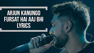Gambar cover Fursat Hai Aaj Bhi | Arjun Kanungo ft.Sonal Chauhan - Lyrics