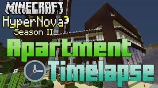 Minecraft Timelapse - Apartment『HyperNova³ 』Season 2