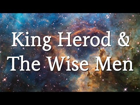 King Herod and the Wise Men