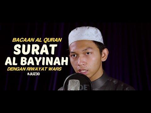 Bacaan Al Quran Riwayat Wars - Surat 98 Al Bayinah - Oleh Ustadz Abdurrahim