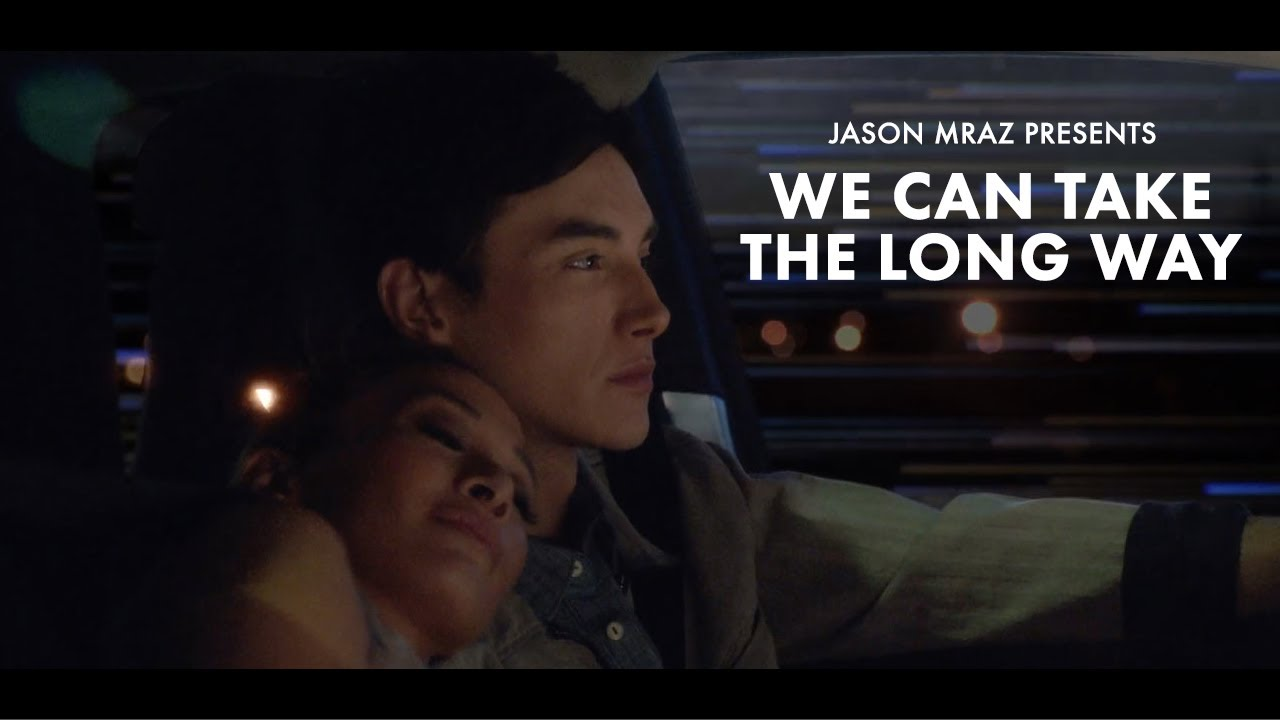 We Can Take The Long Way (Official Short Film