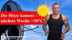 Wetterumstellung: Nächste Woche Hitze mit über 30 Grad
