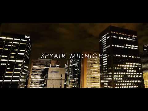 SPYAIR 『MIDNIGHT』