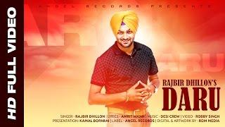 Daru   Rajbir Dhillon   Desi Crew   Full Video Song   Latest Punjabi Song   Angel Records