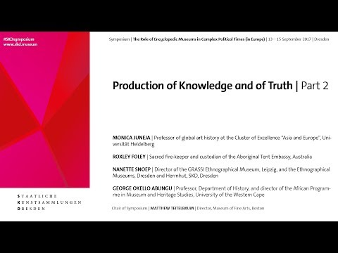 # SKDsymposium | Production of Knowledge and of Truth | Part 2