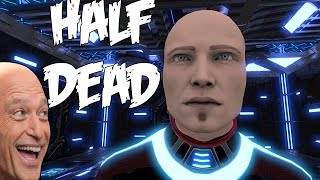 Half Dead - Who Put Howie Mandel In The Cube?! Multiplayer Gameplay!
