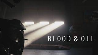 Blood&Oil